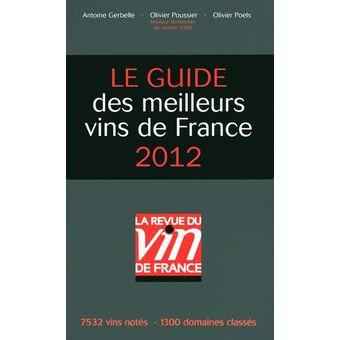 Guide des meilleurs vins de France<br> RVF <br> 2012